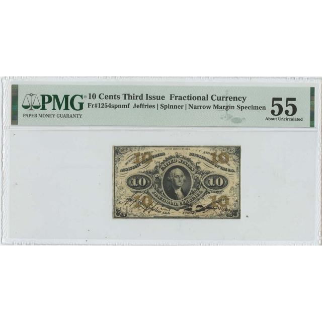 Third Issue 10 Cents Fractional Narrow Margin Specimen 1254spnmf PMG AU55