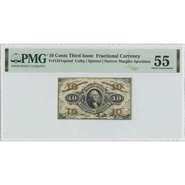 Third Issue 10 Cents Fractional Specimen FR#1251spnmf PMG AU55