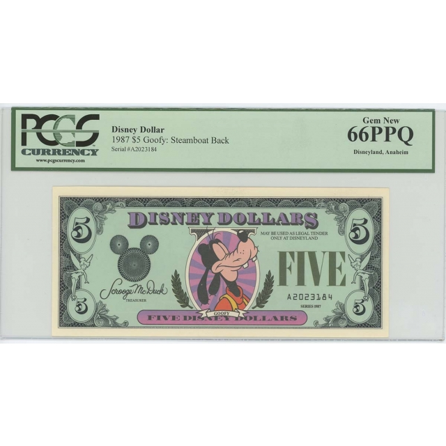 1987 $5 Disney Dollar Goofy Steamboat Back PCGS 66 PPQ GEM Anaheim