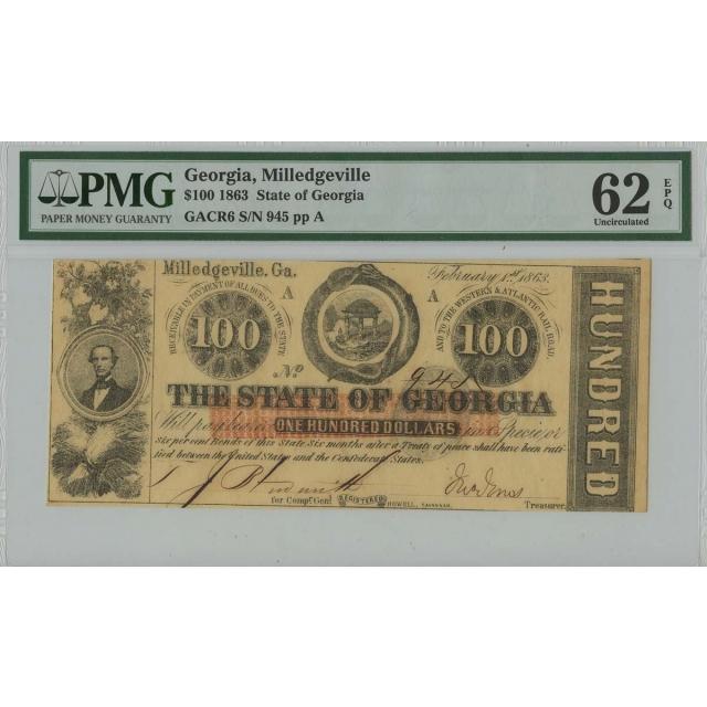 1863 $100 Georgia Obsolete PMG 62 UNC EPQ Milledgeville Georgia