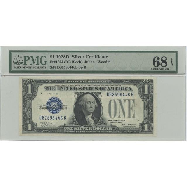 1928D $1 Silver Cert (DB Block) FR#1604 PMG 68 Superb Gem UNC EPQ POP 3