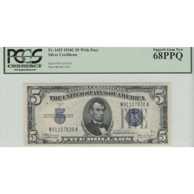1934C $5 Silver Certificate PCGS 68 Superb Gem New PPQ Wide Face