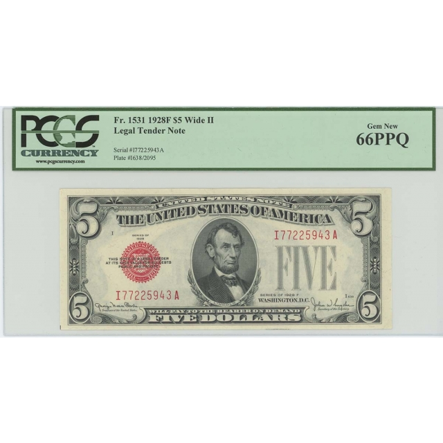 1928F $5 Legal Tender FR#1531 PCGS 66 Gem PPQ Wide II POP 3