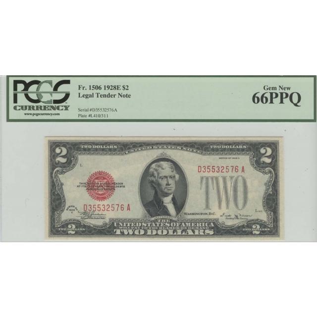 1928E $2 FR# 1506 Legal Tender PCGS 66 Gem New PPQ
