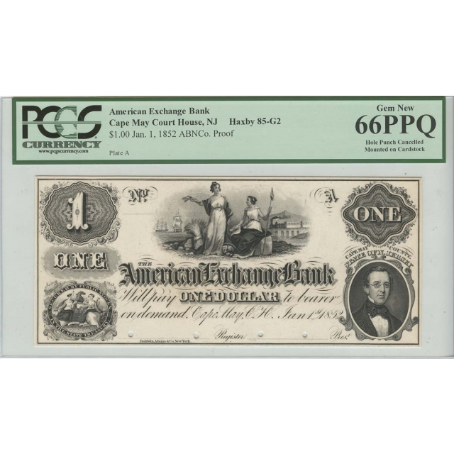 1852 $1 Obsolete Proof Cape May American Exchange PCGS 66PPQ Gem New