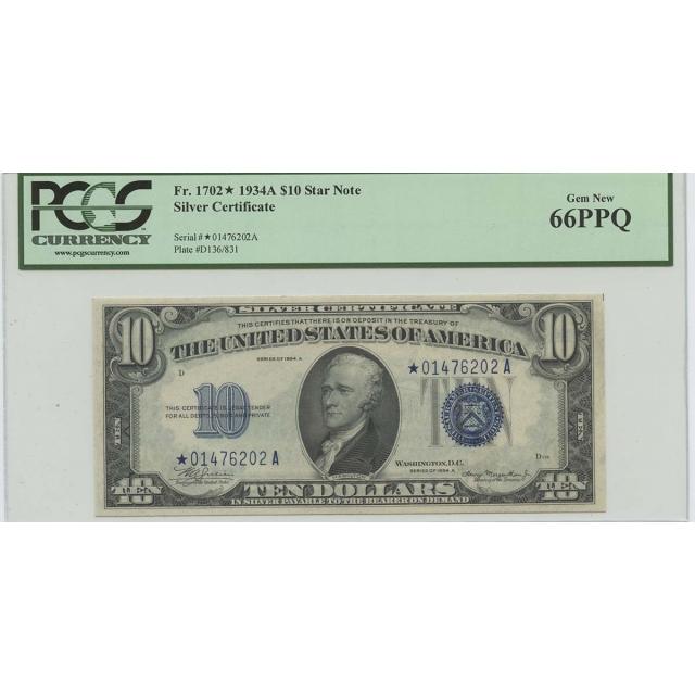 1934A $10 Silver Certificate Star FR#1702* PCGS 66PPQ Gem New Top Pop