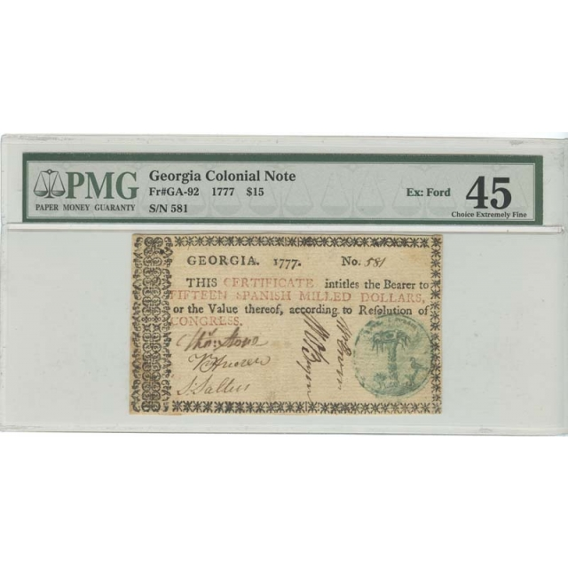 1777 $15 Georgia Colonial Note GA-92 PMG 45 Choice Extremely Fine
