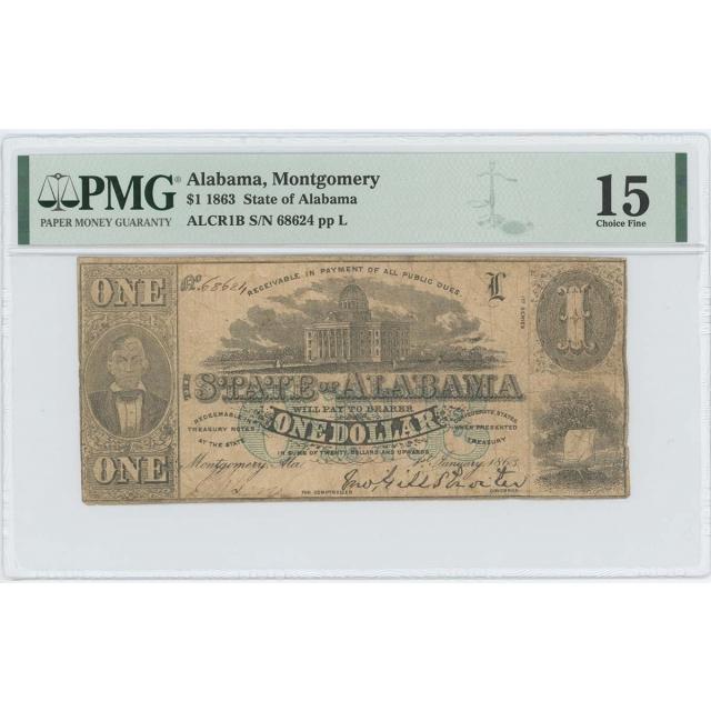 1863 $1 State Alabama Montgomery ALCR1B PMG Ch F 15 Rare Blue Overprint
