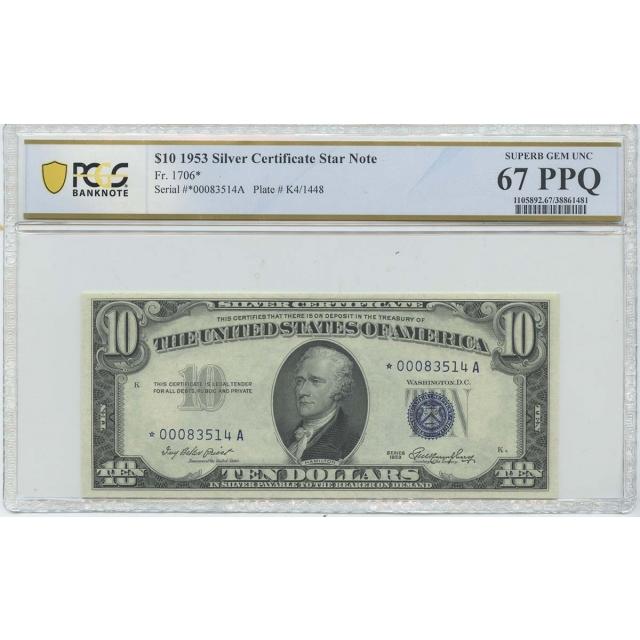 1953 $10 Silver Cert FR#1706* PCGS BankNote 67 Superb Gem UNC PPQ POP 2
