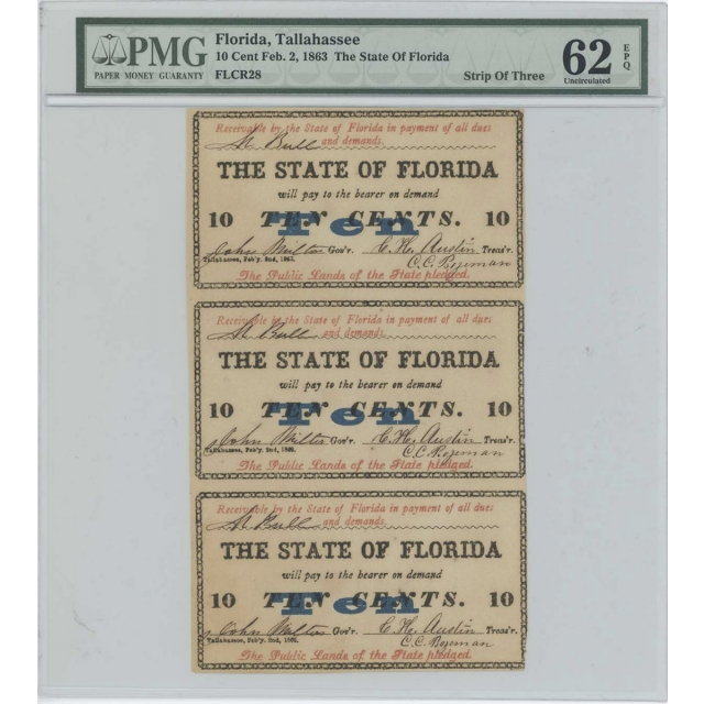 1863 10 Cent State of Florida Sheet FLCR28 PMG UNC 62 EPQ Countersigned