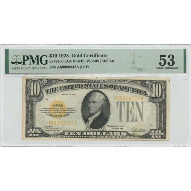 1928 $10 Gold Certificate  Mellon Fr# 2400 PMG AU53