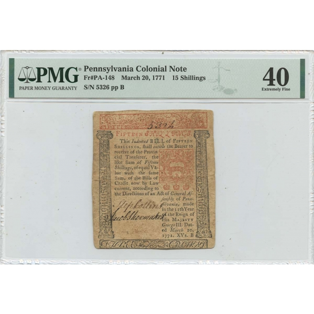 1771 March 20 15 Shillings Pennsylvania Colonial Note PA-148 PMG XF40