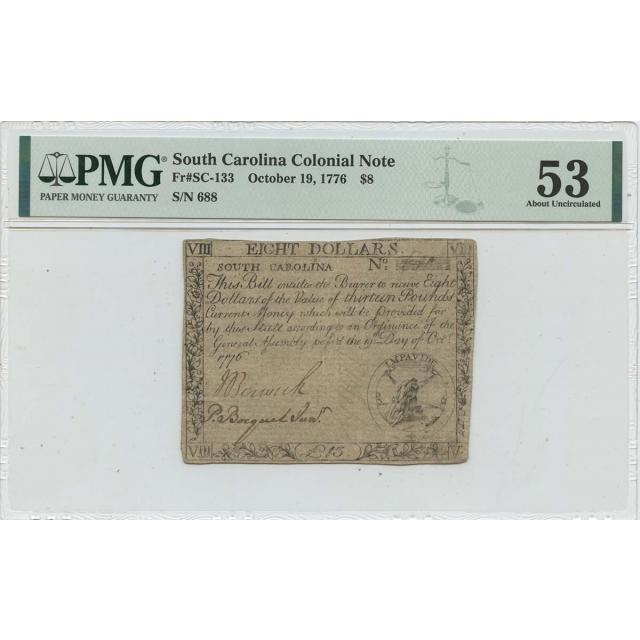 1776 October 19 $8 South Carolina Colonial SC-133 PMG AU53