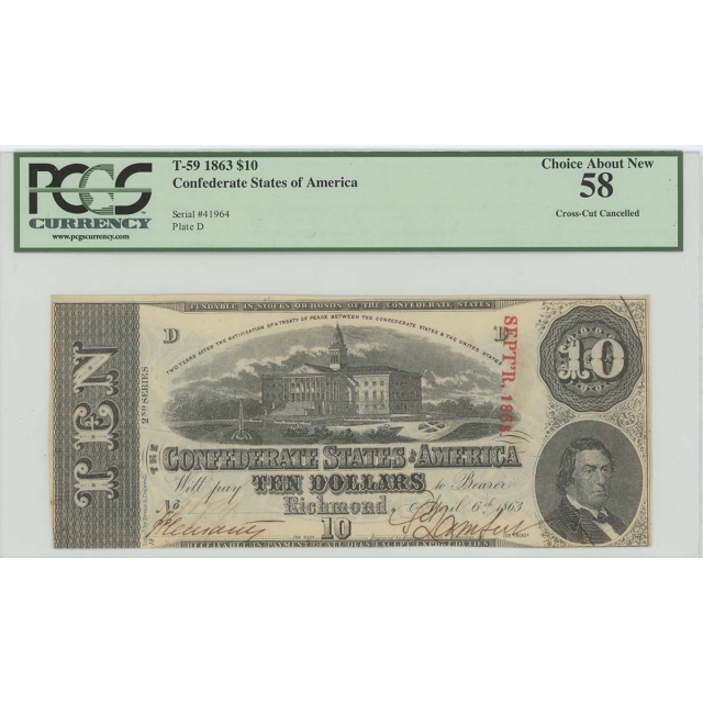1863 $10 Confederate States T-59 PCGS Choice About New