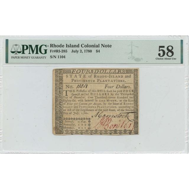 1780 July 2 $4 Rhode Island Colonial Note RI-285 PMG AU58 Issued