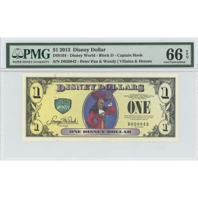 2013 $1 Disney Dollar DIS164 PMG 66 EPQ Peter Pan Captain Hook