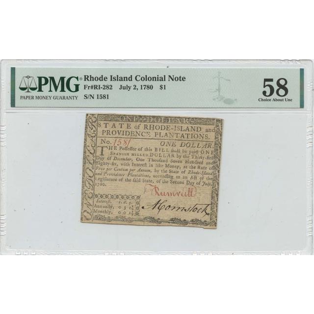 1780 July 2 $1 Rhode Island Colonial Note RI-282 PMG AU58 Issued