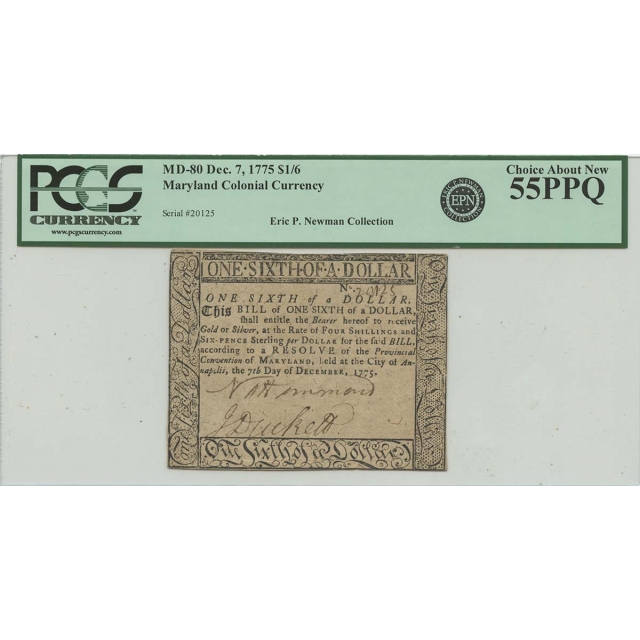 Dec 7 1775 $1/6 Maryland Colonial Currency PCGS 55 PPQ Ch About New
