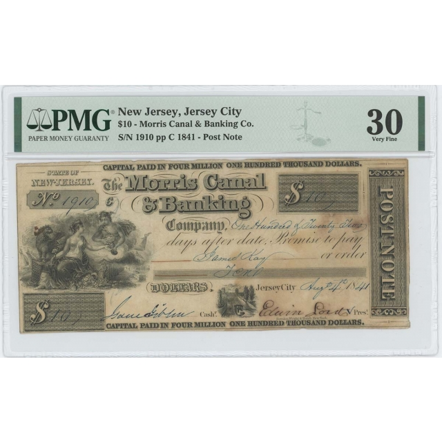 1841 $10 NJ Jersey City Morris Canal Banking PMG 30 VF Post Note Obsolete