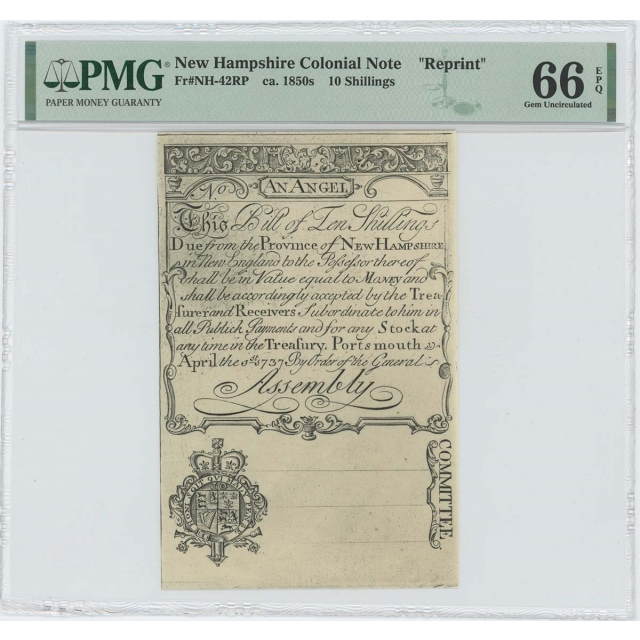 "1737 New Hampshire Ten Shillings NH-42 PMG GEM 66 EPQ c. 1850 ""Cohen"" Reprint"