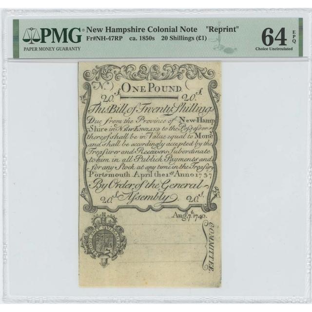 "1737/40 New Hampshire 20 Shillings NH-47 PMG CU 64 EPQ c. 1850 ""Cohen"" Reprint"