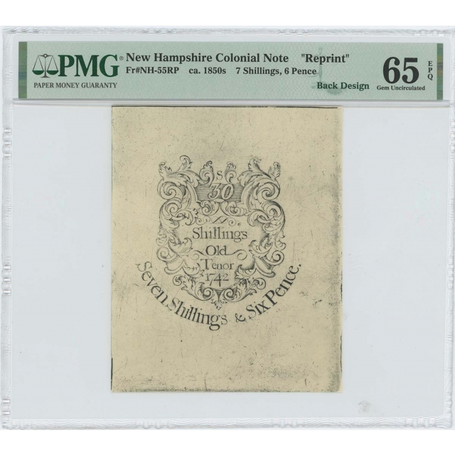 1742 New Hampshire 7sh 6d NH-55 PMG GEM 65 EPQ c. 1850 Cohen Reprint
