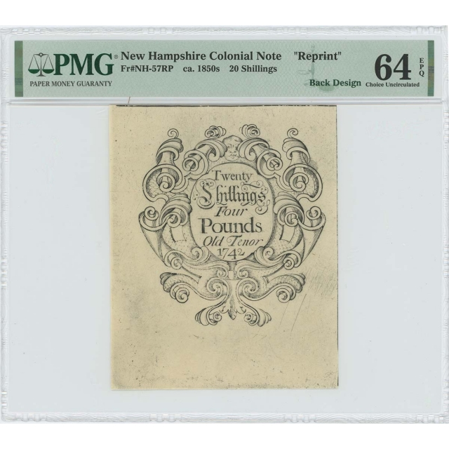 1742 New Hampshire 20 Shilling NH-57 PMG CU64 EPQ c. 1850 Cohen Reprint
