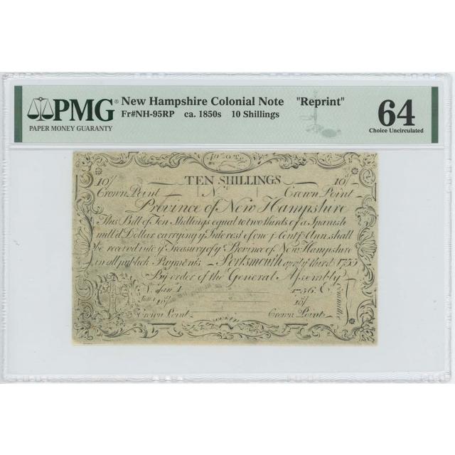 1755/6 New Hampshire 10 Shilling NH-95 PMG CU64 c. 1850 Cohen Reprint