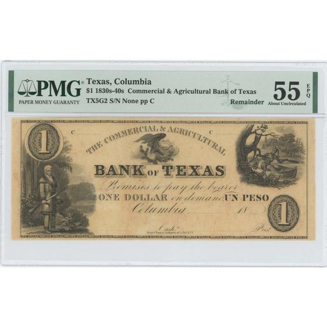 1830-40 Texas Columbia Obsolete $1 PMG CH AU 55 EPQ C/A Bank TX5G2