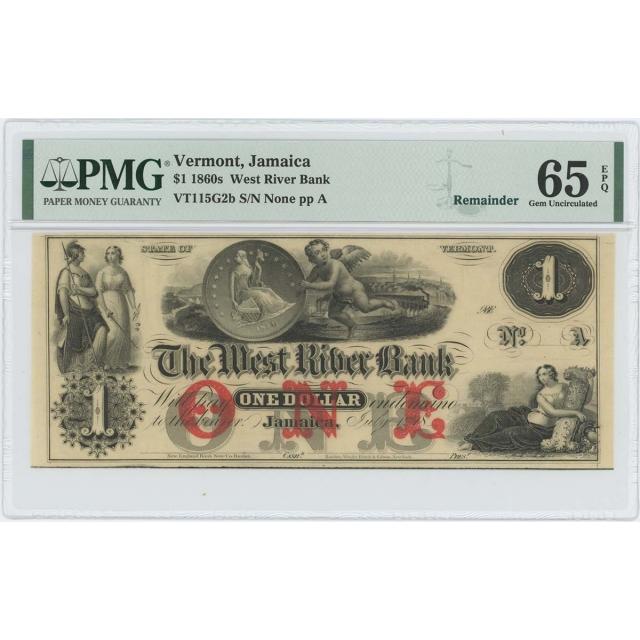 1860s $1 West River Bank Jamaica Vermont Obsolete PMG 65 Gem EPQ