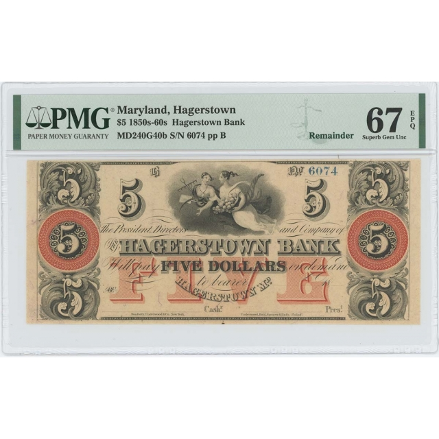 1850s-60s $5 Hagerstown Bank Maryland Obsolete PMG 67 Superb Gem EPQ