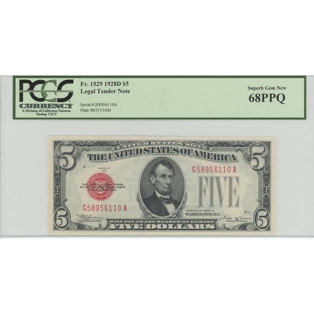 1928D $5 Legal Tender FR#1529 PCGS 68 Superb Gem PPQ POP 3