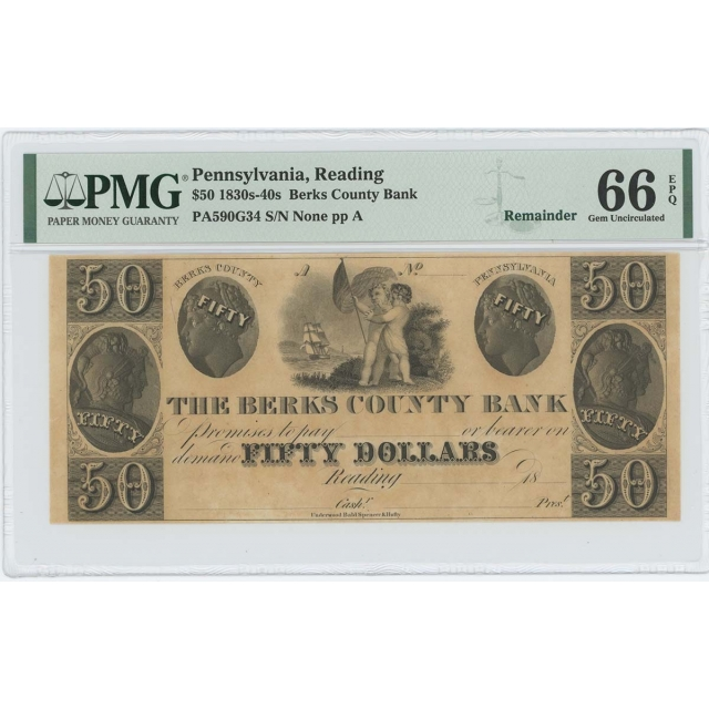 1830-40 $50 Berks County Bank Reading PA Obsolete PMG 66 Gem Unc EPQ