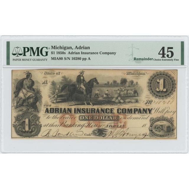 1850s $1 Adrian Insurance Michigan Obsolete PMG CH EF 45