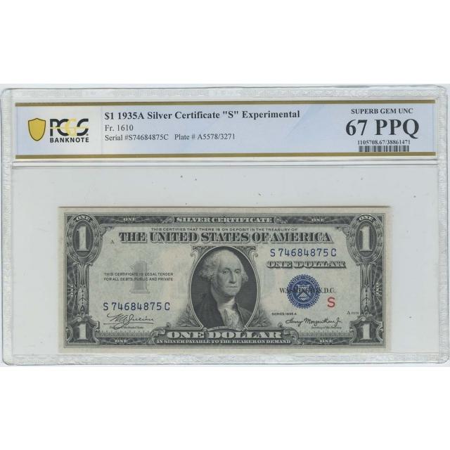 1935A $1 Experimental (S) Silver FR1610 PCGS 67 Superb Gem PPQ