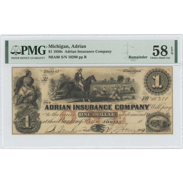 1850s $1 Adrian Insurance Michigan Obsolete PMG 58 CH AU EPQ