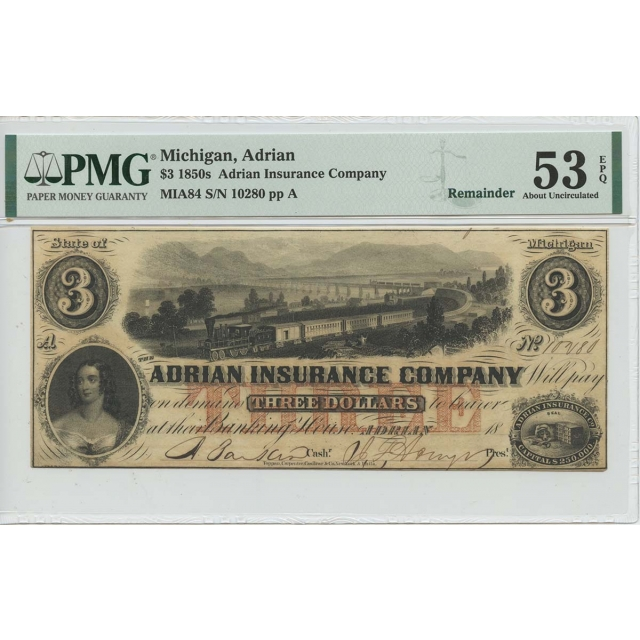 1850s $3 Adrian Insurance Co Michigan PMG 53 About Unc EPQ