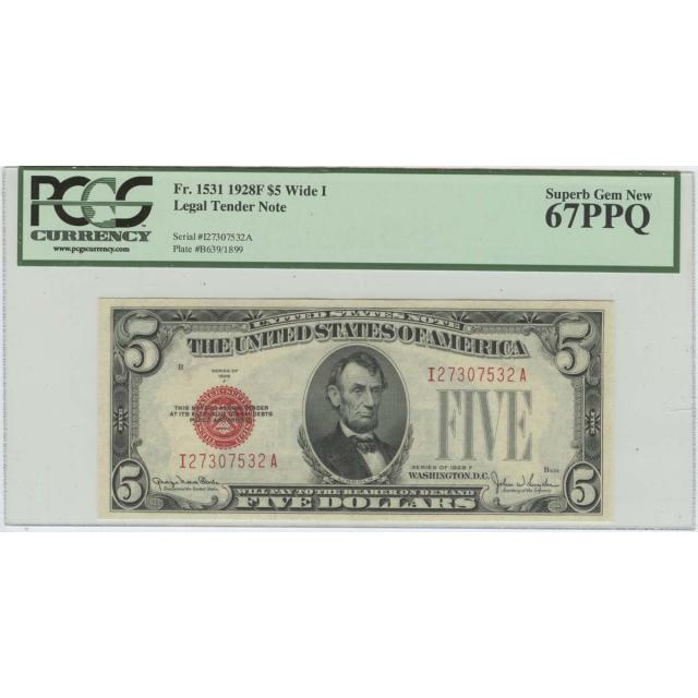 1928F $5 Legal Tender Note FR#1531 PCGS 67 PPQ Superb Gem New Wide
