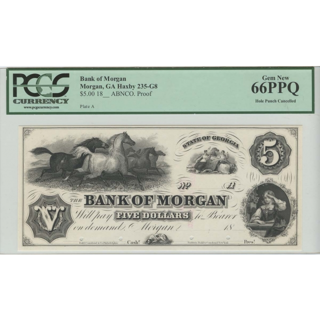 18__ $5 Bank of Morgan GA Obsolete Note PCGS MS66 PPQ Gem New
