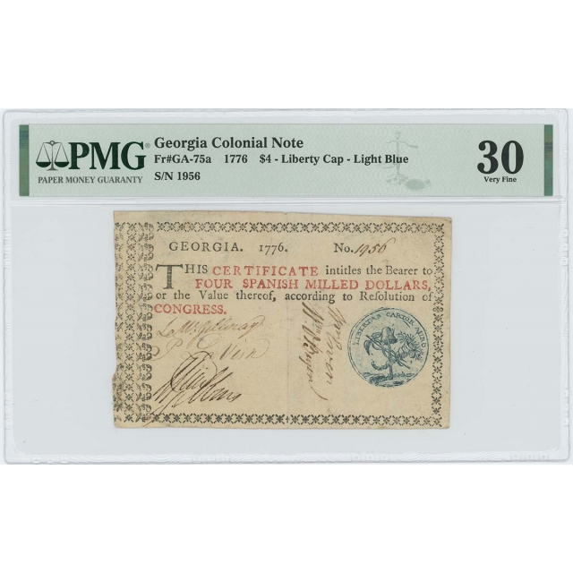 1776 $4 Georgia Colonial Note GA-75a PMG VF30 Great Liberty Cap Seal