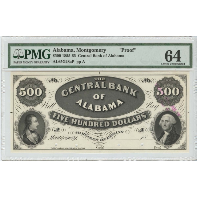 1855-65 $500 Central Bank Alabama, Montgomery Obsolete PROOF PMG 64 Choice Unc