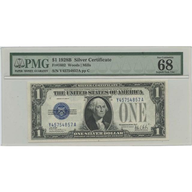1928B $1 Silver Cert FR#1602 PMG 68 Superb Gem UNC EPQ POP 1