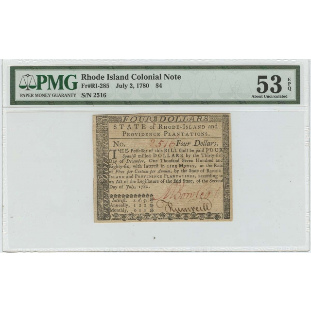 1780 July 2 Rhode Island Colonial FR#RI-285 $4 Dollars PMG 53 About Unc EPQ