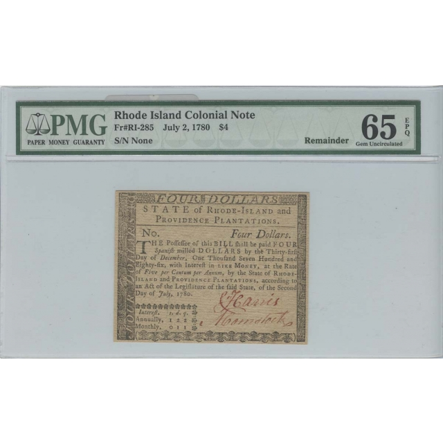 1780 $4 Rhode Island Colonial Note Fr#RI-285 PMG 65 EPQ