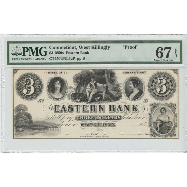 1850's $3 Eastern Bank West Killingly CT PROOF PMG 67 EPQ Superb Gem Unc