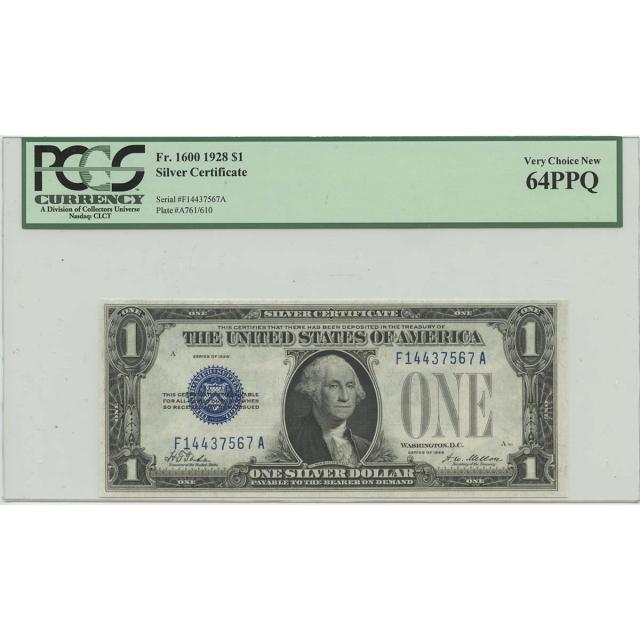 1928 $1 Silver Cert FR#1600 PCGS 64 Very CH New PPQ
