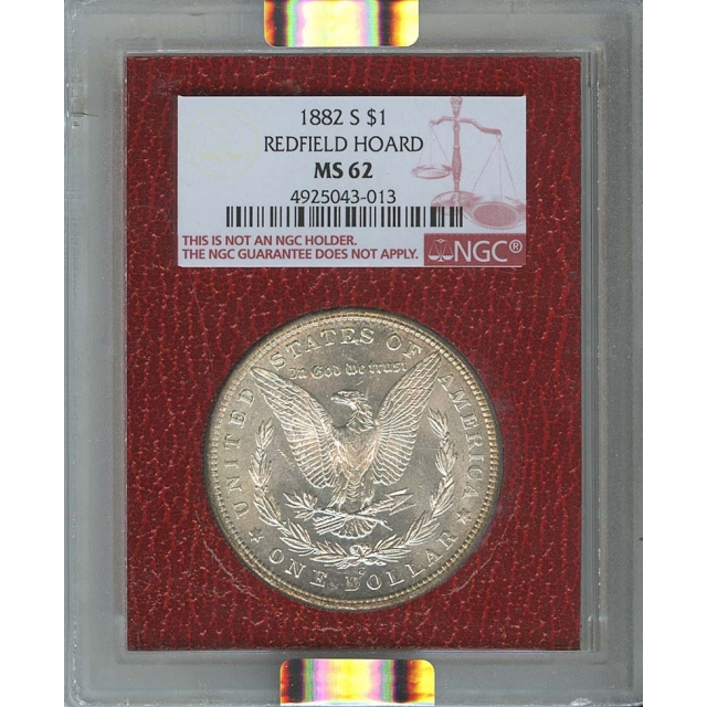 1882-S $1 Morgan Dollar NGC MS62 Redfield Collection