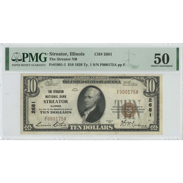 1929 $10 TY1 The Streater NB of Illinois CH# 2681 FR#1801-1 PMG 50 AU