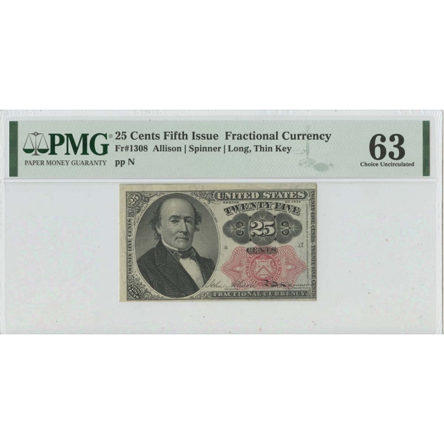 Fifth Issue 25 Cents Fractional FR#1308 PMG 63 CH UNC Long Thin Key