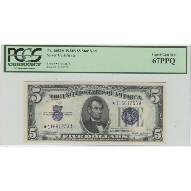1934B $5 Silver Certificate Star FR#1652* PCGS 67PPQ Superb Gem Finest Known